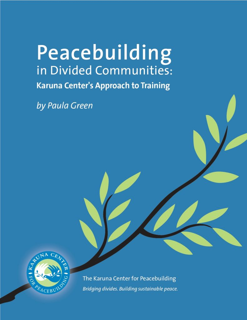 Peacebuilding in Divided Communities by Paula Green